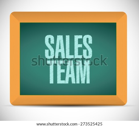 sales team board sign concept illustration design over white - stock photo