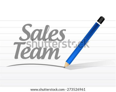 sales team message sign concept illustration design over white - stock photo