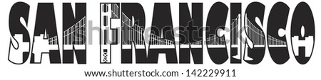 San Francisco California Golden Gate Bridge Text Outline Black and White Raster Vector Illustration - stock photo