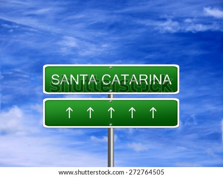 Santa Catarina welcome Brazil state brazilian vacation sign travel.