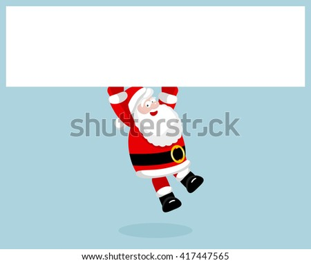 Santa Claus hanging on the empty blank.  - stock photo