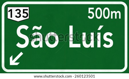 Sao Luis Brazil Highway Road Sign