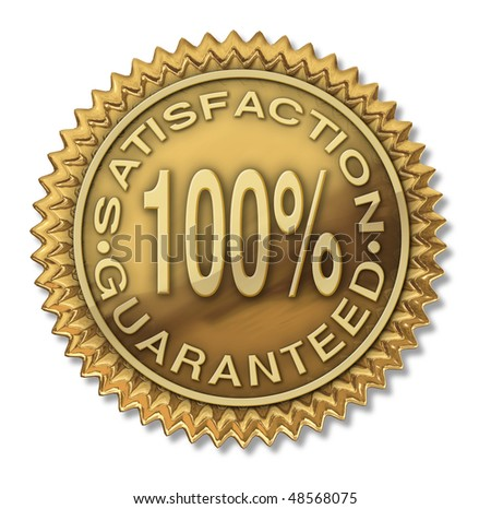 satisfaction guaranteed 100% gold stamp certification isolated on white - stock photo
