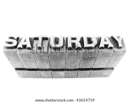 SATURDAY, retro concept photography using forged steel letters, Part of SET of 7 days