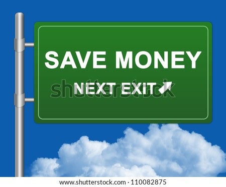 Save Money Next Exit Road Sign on a Highway Metal Pole With Blue Sky Background - stock photo