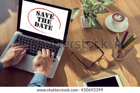 SAVE THE DATE  man hand on table Business, coffee, Split tone - stock photo