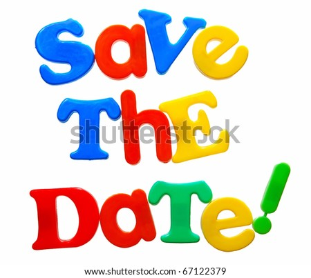 save the date written in a mix of colorful plastic letters, isolated on white - stock photo