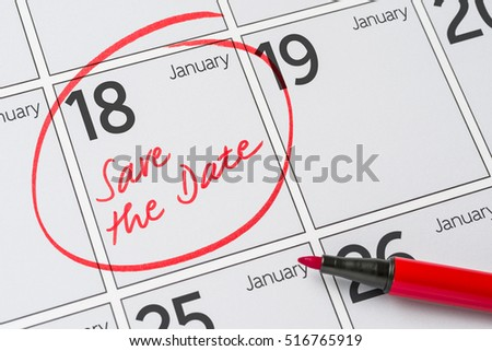 Save the Date written on a calendar - January 18
