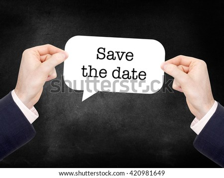 Save the date written on a speechbubble - stock photo