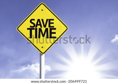 Save Time road sign with sun background - stock photo