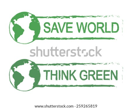 Save world, think green, scratch grunge raster graffiti print sign with planet earth icon in green color isolated on white - stock photo