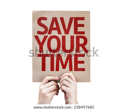 Save Your Time card isolated on white background - stock photo