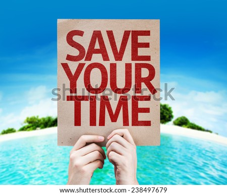 Save Your Time card with a beach background - stock photo