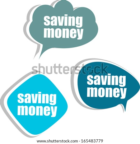 saving money. Set of stickers, labels, tags. Business banners
