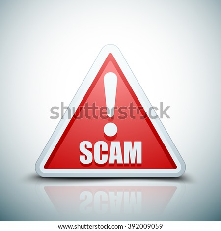 Scam Hazard sign - stock photo