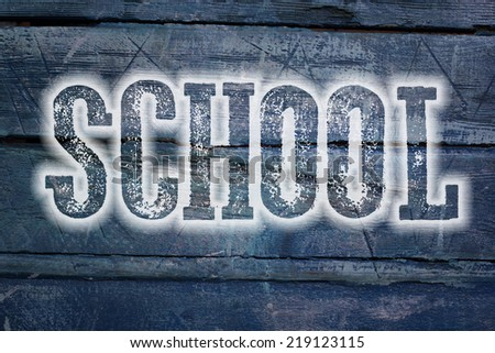 School Concept text on background - stock photo