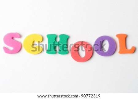 school word formed with multicolor foam letters