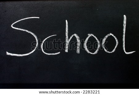School, written on a blackboard.