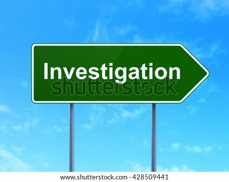 Science concept: Investigation on green road highway sign, clear blue sky background, 3D rendering
