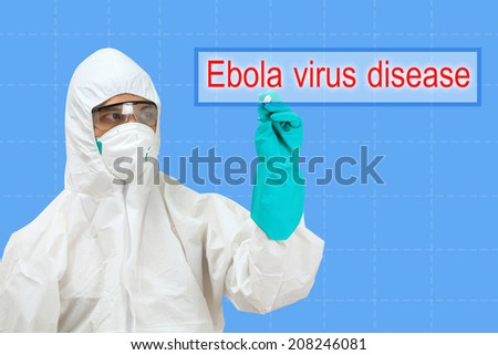 scientist in safety suit drawing word ebola virus disease - stock photo