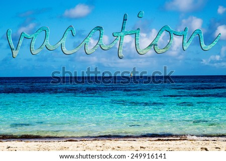 "Sea landscape with inscription ""Vacation"" - stock photo"