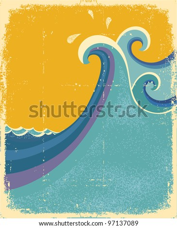 Sea waves poster. Vintage symbol of blue sea waves on old paper texture.Raster