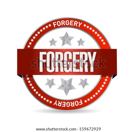 seal with the word forgery. illustration design over a white background - stock photo