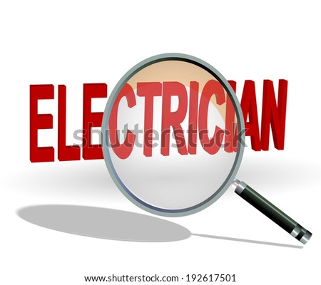search electrician - word - text - zoom magnify len