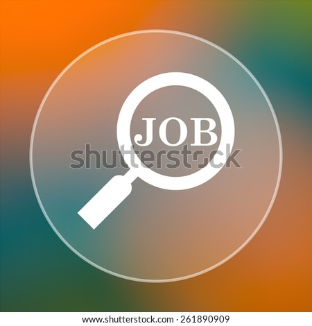 Search for job icon. Internet button on colored  background.  - stock photo