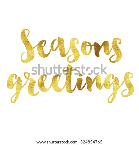 Seasons greetings written in gold leaf font - stock photo