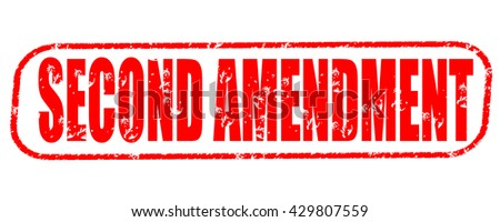 second amendment stamp on white background. - stock photo