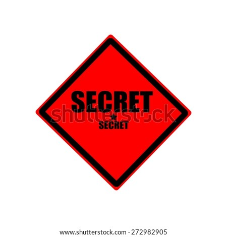 Secret black stamp text on red background - stock photo