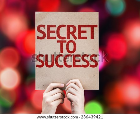 Secret to Success card with colorful background with defocused lights - stock photo