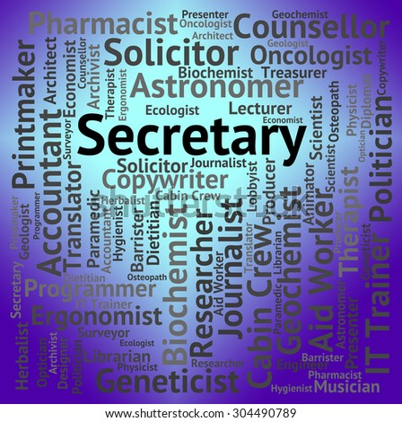 Secretary Job Meaning Personal Assistant And Jobs - stock photo