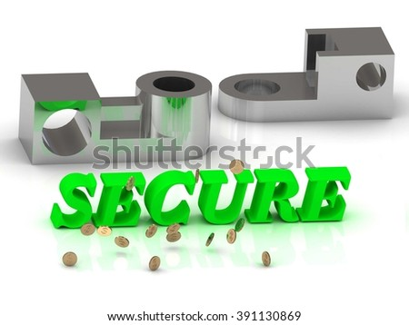 SECURE- inscription of color letters and silver details on white background - stock photo