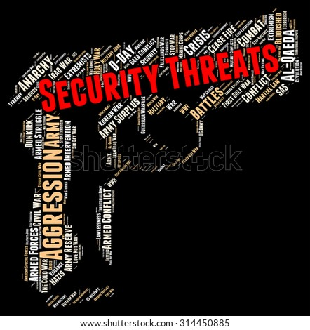 Security Threats Meaning Threatening Remark And Protected - stock photo