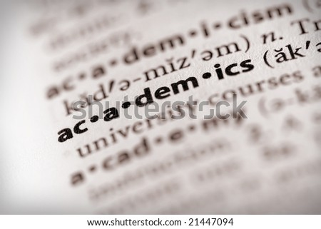 "Selective focus on the word ""academics""."