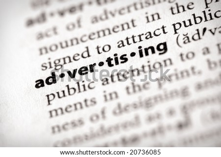 """Selective focus on the word """"advertising"""". Many more word photos in my portfolio... - stock photo"""
