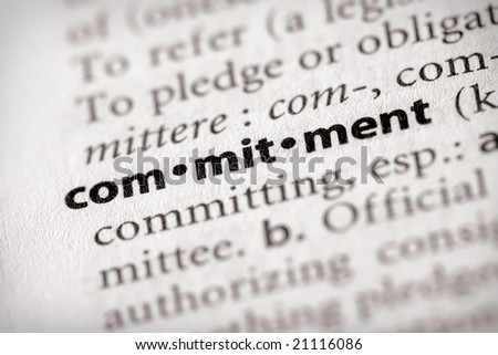 "Selective focus on the word ""commitment"". Many more word photos in my portfolio... - stock photo"