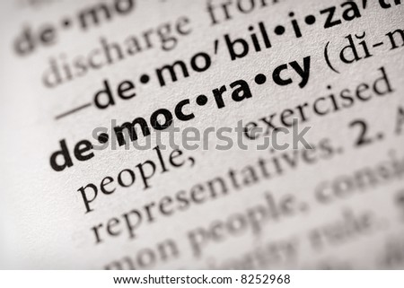 """Selective focus on the word """"democracy"""". Many more word photos for you in my portfolio... - stock photo"""