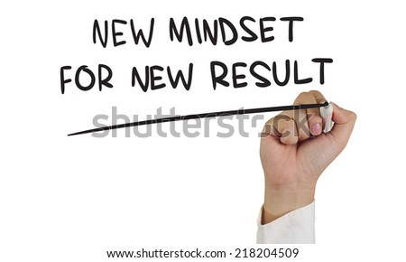 Self Development concept image of a hand holding marker and write new mindset new result isolated on white - stock photo