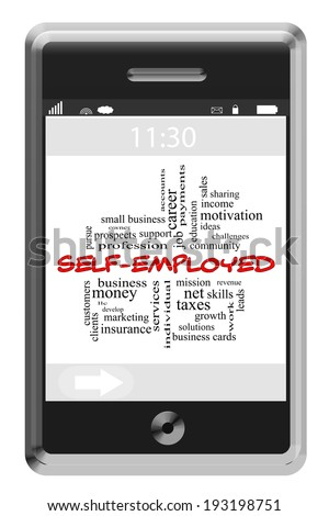 Self-Employed Word Cloud Concept on a Touchscreen Phone with great terms such as owner, business, income and more. - stock photo