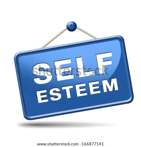 self esteem regard or respect confidence and pride psychology