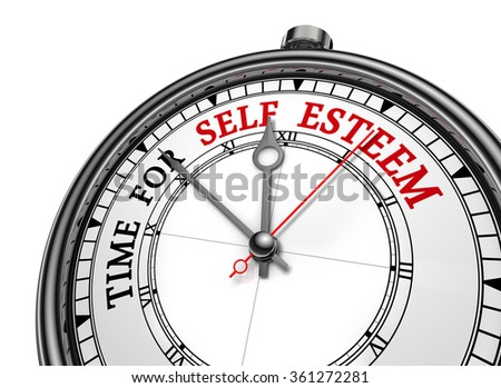 Self esteem time motivation message on concept clock, isolated on white background