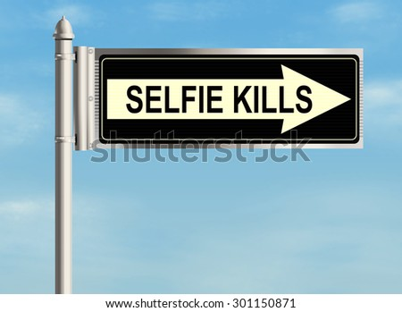 Selfie kills. Road sign on the sky background. Raster illustration.