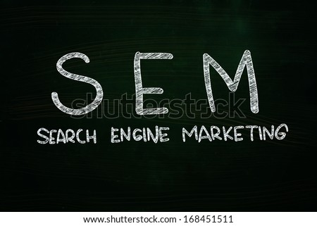 SEM Search Engine Marketing, written with Chalk on Blackboard - stock photo