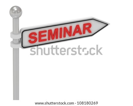 SEMINAR arrow sign with letters on isolated white background - stock photo