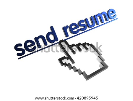 send resume. 3d rendered inscription. Link and finger, pointer. Isolated on white - stock photo