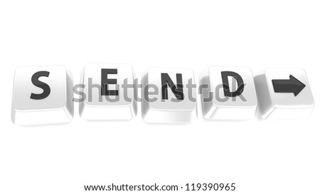 SEND written in black on white computer keys with arrow pointing to right. 3d illustration. Isolated background.