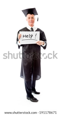 "Senior male graduate holding a message board with the text words ""Help!"" - stock photo"
